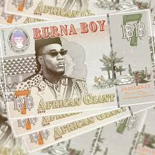 Album Review: Why I think Burna Boy – African Giant (2019) is a work of art…